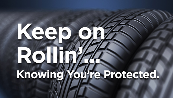 Keep on Rollin'... Knowing You're Protected